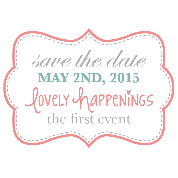 lovely happenings-save the date